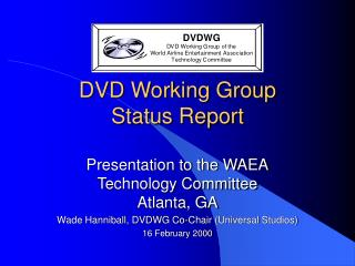 DVD Working Group Status Report