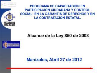 Alcance de la Ley 850 de 2003