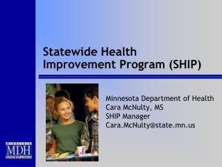 Statewide Health Improvement Program SHIP