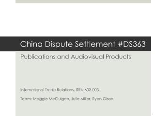 China Dispute Settlement #DS363