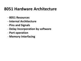 8051 Hardware Architecture