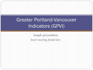 Greater Portland-Vancouver Indicators (GPVI)