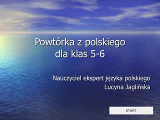 Powtórka z polskiego  dla klas 5-6