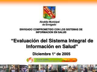 ENVIGADO COMPROMETIDO CON LOS SISTEMAS DE INFORMACION EN SALUD