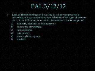 PAL 3/12/12