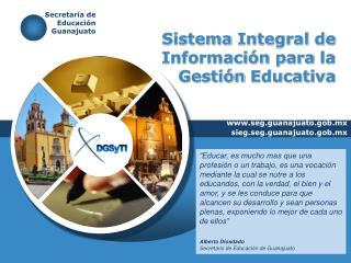 Sistema  Integral de  Información para  la  Gestión Educativa
