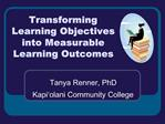 Transforming Learning Objectives into Measurable Learning Outcomes