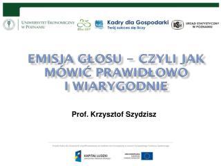 Prof. Krzysztof Szydzisz