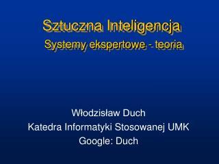 Sztuczna Inteligencja Systemy ekspertowe - teoria