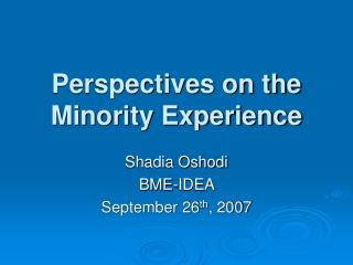 Perspectives on the Minority Experience