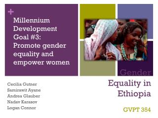 Gender Equality in  Ethiopia GVPT 354