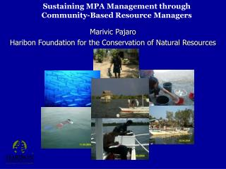 Sustaining MPA Management through Community-Based Resource Managers