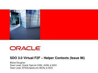 SDO 3.0 Virtual F2F – Helper Contexts (Issue 96)