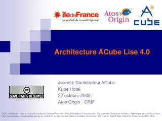 Architecture ACube Lise 4.0