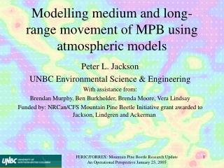Modelling medium and long-range movement of MPB using atmospheric models