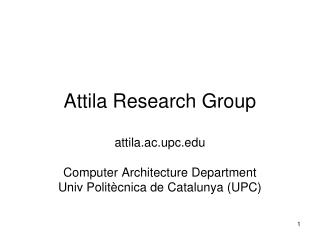 Attila Research Group