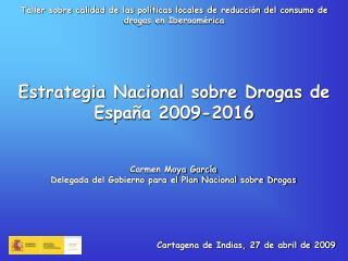 Taller sobre calidad de las políticas locales de reducción del consumo de drogas en Iberoamérica