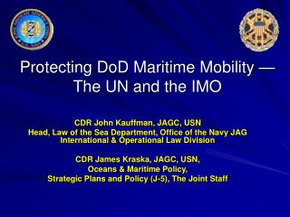 Protecting DoD Maritime Mobility — The UN and the IMO