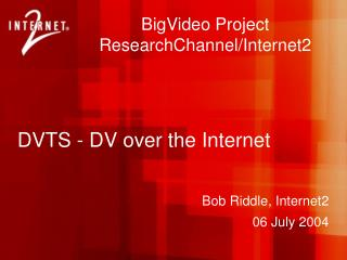 DVTS - DV over the Internet