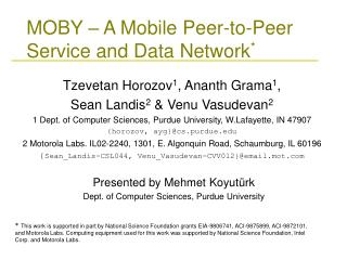 MOBY � A Mobile Peer-to-Peer Service and Data Network *
