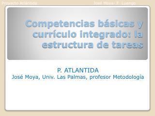Competencias b�sicas y curr�culo integrado: la estructura de tareas