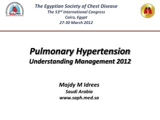 Pulmonary Hypertension  Understanding Management 2012