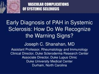 Early Diagnosis of PAH in Systemic Sclerosis: How Do We Recognize the Warning Signs?