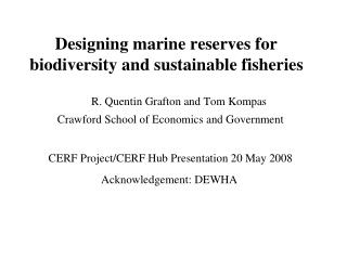Designing marine reserves for biodiversity and sustainable fisheries