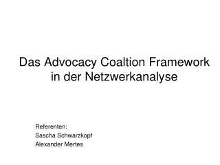 Das Advocacy Coaltion Framework in der Netzwerkanalyse