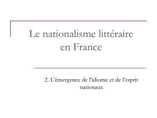 Le nationalisme littéraire en France