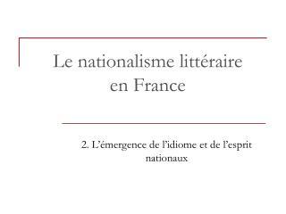 Le nationalisme littéraire en France