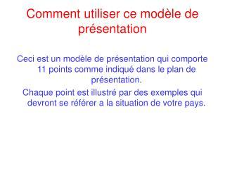 Comment utiliser ce modèle de présentation