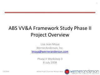 ABS VV&A Framework Study Phase II Project Overview