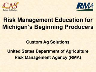 Risk Management Education for Michigan's Beginning Producers