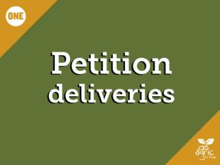Petition Deliveries