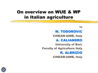 On overview on WUE & WP in Italian agriculture