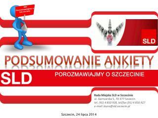 Rada Miejska SLD w Szczecinie ul. Garncarska 5, 70-377 Szczecin