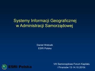 Systemy Informacji Geograficznej w Administracji Samorządowej