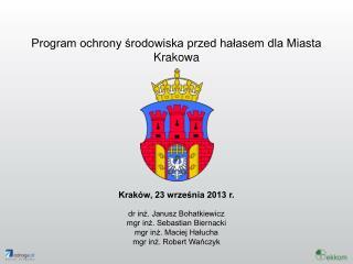 Program ochrony środowiska przed hałasem dla Miasta Krakowa