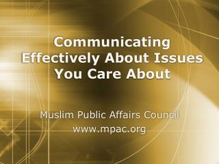 Communicating Effectively About Issues You Care About