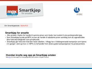 Din Smartkjøpkode:  8xdnzF15