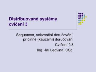 Distribuované systémy cvičení 3