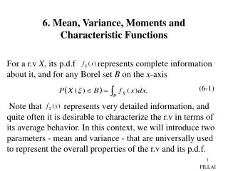 6. Mean, Variance, Moments and Characteristic Functions