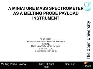 A MINIATURE MASS SPECTROMETER AS A MELTING PROBE PAYLOAD INSTRUMENT