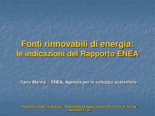Fonti rinnovabili di energia: le indicazioni del Rapporto ENEA