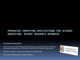 Pervasive Computing Applications for Science Education: Recent Research Advances