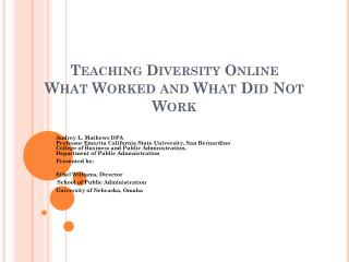 Teaching Diversity Online  What Worked and What Did Not Work