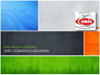Junta Mensual Ordinaria CMIC COMARCA LAGUNERA
