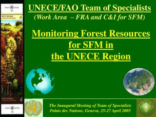 Monitoring Forest Resources   for SFM in  the UNECE Region