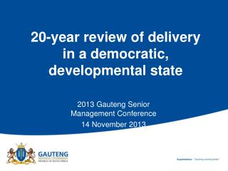 20-year review of delivery  in a democratic, developmental state